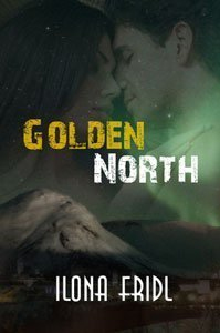 Golden North by Ilona Fridl
