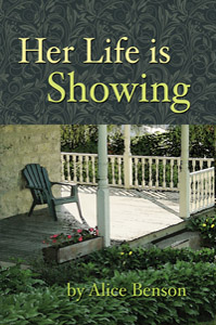 Her Life is Showing by Alice Benson