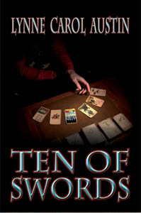 Ten of Swords by Lynne Carol Austin
