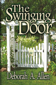 The Swinging Door by Deborah A Allen