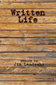Written Life by Jim Landwehr