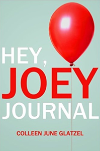 Hey Joey Journal by Colleen June Glatzel