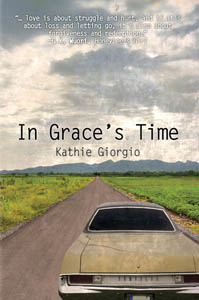 In Grace's Time by Kathie Giorgio