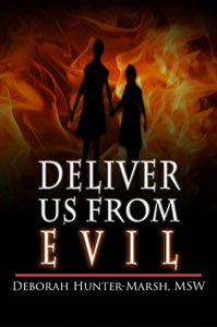 Deliver Us from Evil by Deborah Hunter Marsh